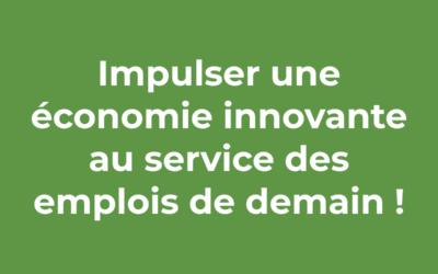 Impulser une économie innovante au service des emplois de demain !